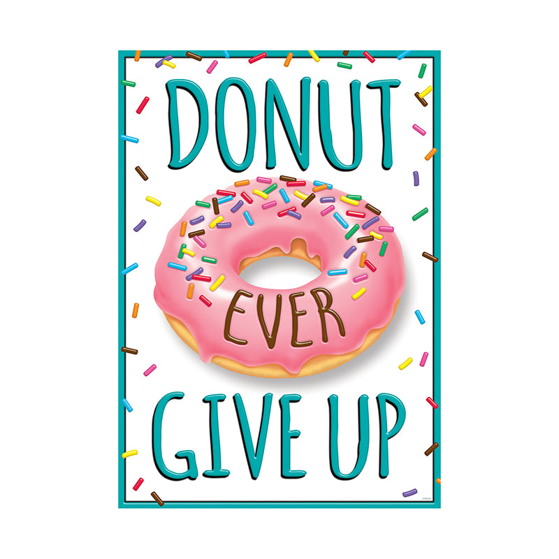 DONUT EVER GIVE UP ARGUS® Poster