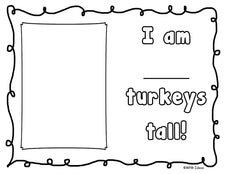 """How Many Turkeys Tall Are You?"" Non-Standard Measuring Activity"