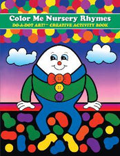 Color Me Nursery Rhymes DO-A-DOT ART!® Activity Book