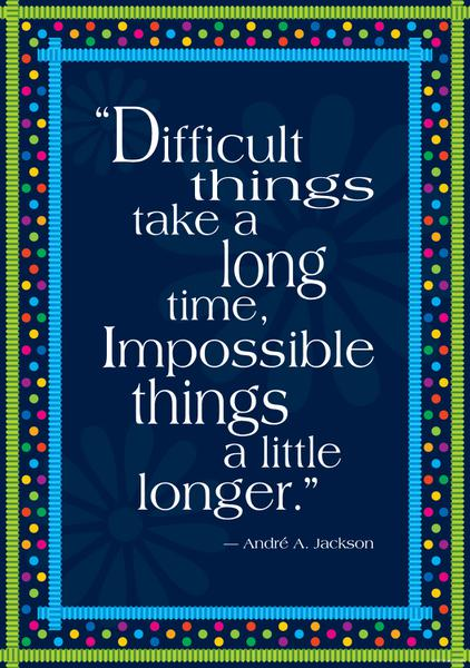 Impossible Things Take Longer Poster