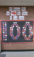100 Reasons Why... - 100th Day & Valentine's Day Bulletin Board
