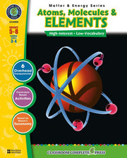 Matter & Energy Series Atoms Molecules & Elements