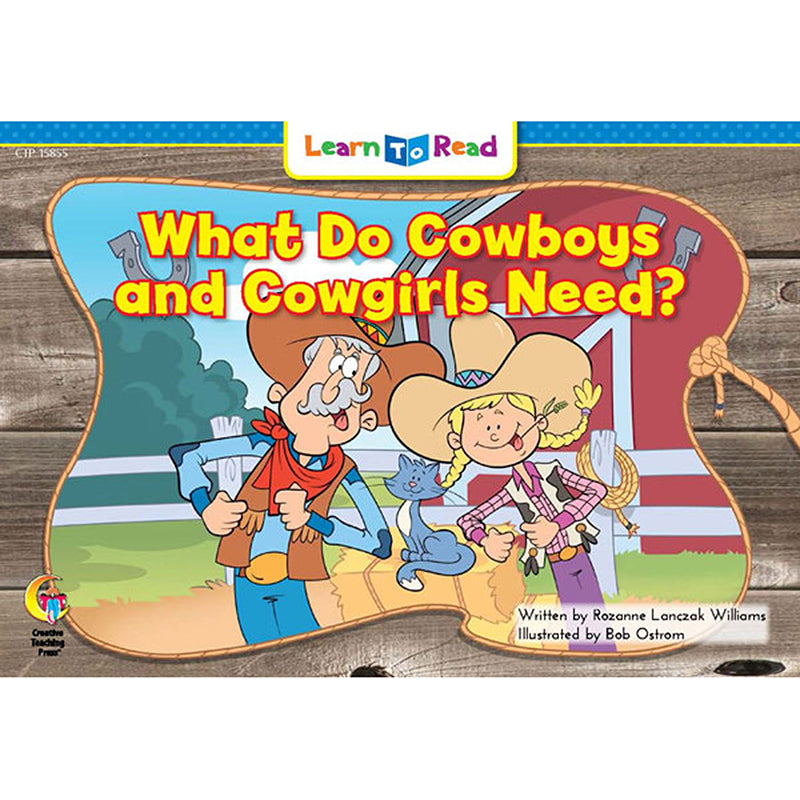 Learn to Read: What Do Cowboys and Cowgirls Need?