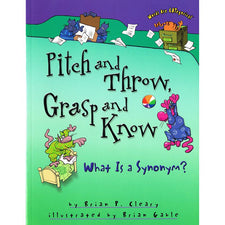 Pitch and Throw, Grasp and Know - What Is a Synonym?