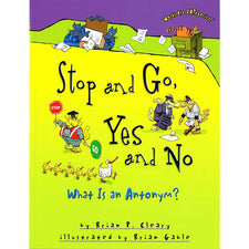 Stop and Go, Yes and No - What Is an Antonym?