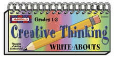 Creative Thinking Write-Abouts, Grades 1-3