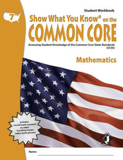 Gr 7 Student Workbook Mathematics Show What You Know On The Common Core