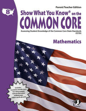 Gr 8 Parent Teacher Edition Show What You Know On The Common Core