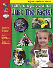 Just The Facts! Developing Non-Fiction Reading Comprehension Skills Gr 1-3