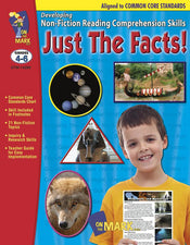 Just The Facts! Developing Non-Fiction Reading Comprehension Skills Gr 4-6