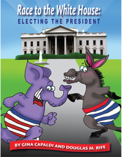 Independent Publishers Group Race to the White House: Electing the President