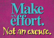 Make an effort. Not an excuse. ARGUS® Poster