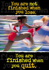 You're not finished when… ARGUS® Poster