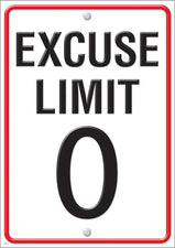Excuse Limit 0 ARGUS® Poster