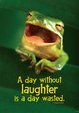 A day without laughter is… ARGUS® Poster