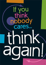 If you think nobody cares, ARGUS® Poster