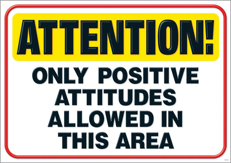 Attention! Only positive… ARGUS® Poster
