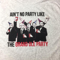 Ain't No Party Like The Grand Ole Party Shirt