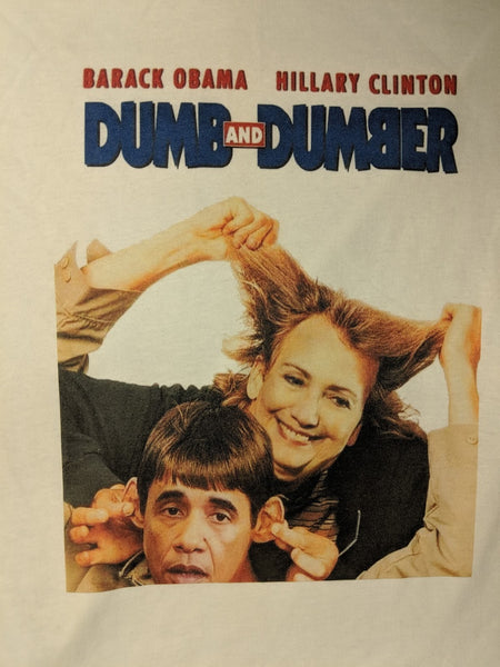 Barack Obama Hillary Clinton Dumb and Dumber Shirt