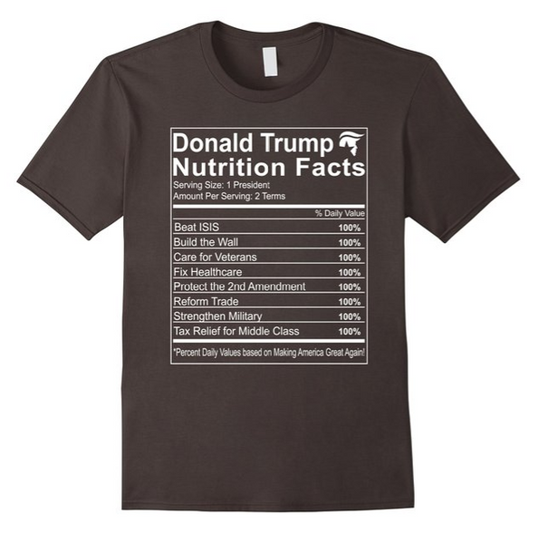 Donald Trump Nutrition Facts Shirt
