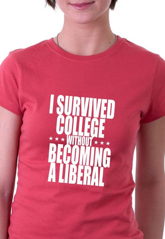 I Survived College Without Becoming a Liberal Shirt