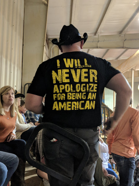 I will never apologize for being an American Shirt