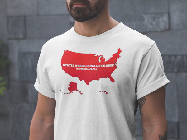 States Where Donald Trump is President Shirt