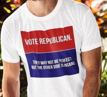 Vote Republican They May Not Be Perfect Shirt