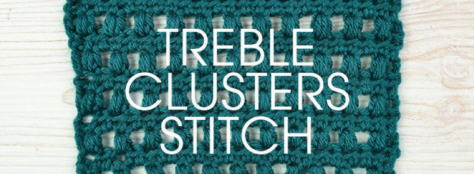 Stitch of the Week: Treble Clusters Stitch