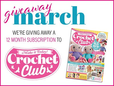 Deramores March Giveaway Crochet Club 12 month Subscription