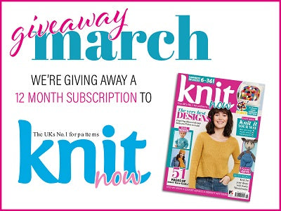 Deramores Giveaway March Knit Now Subscription