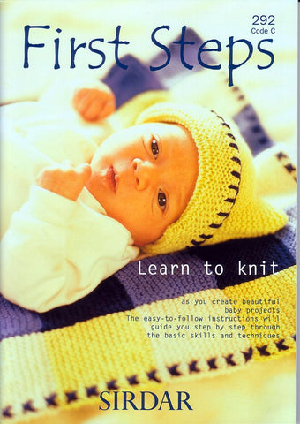 First Steps Learn to Knit by Sirdar (292C)