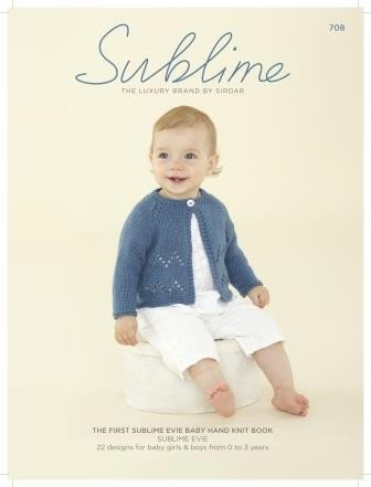 The First Sublime Evie Baby Hand Knit Book (708SUB)