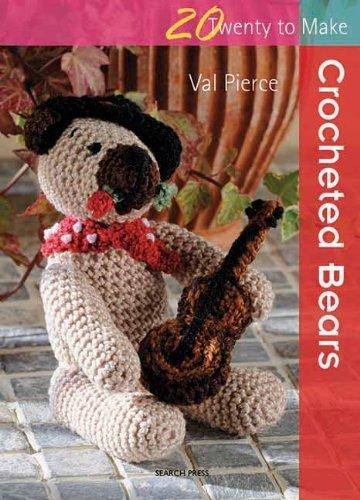 20 To Make - Crocheted Bears
