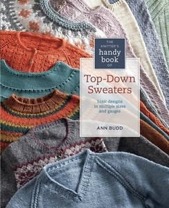 The Knitter's Handy Book of Top-Down Sweaters