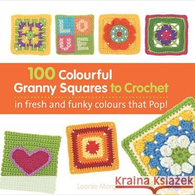 Image of 100 Bright and Colourful Granny Squares to Mix and Match