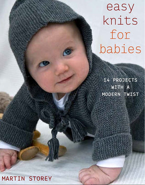 Easy Little Baby Knits by Martin Storey