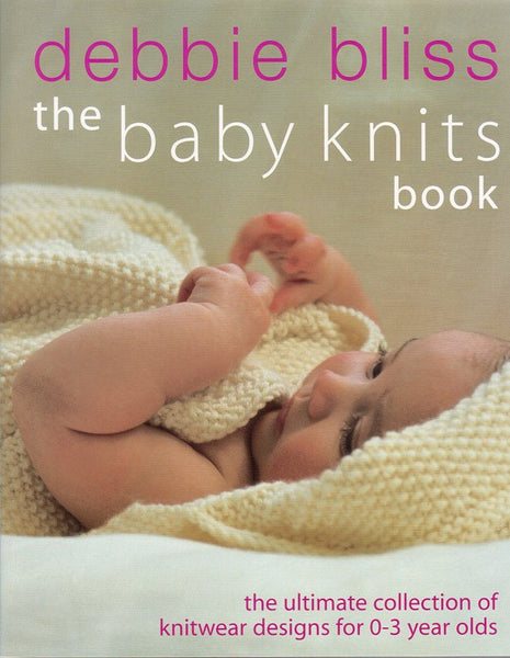 The Baby Knits Book by Debbie Bliss