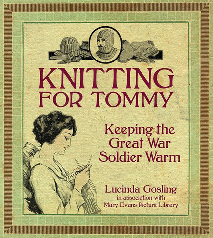 Knitting for Tommy by Lucinda Gosling & Mary Evans Picture Library