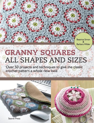 Granny Squares All Shapes & Sizes