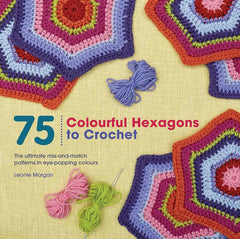 75 Colourful Hexagon to Crochet