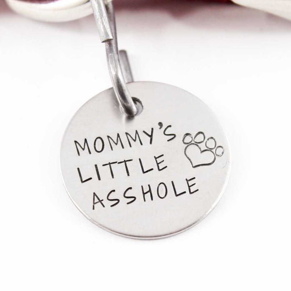 "1 inch ""Mommy's Little Asshole"" Personalized Pet ID (Your phone on back) - Completely Hammered"