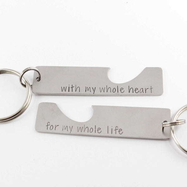 """For my whole heart for my whole life"" - Keychain Set - Discounted and ready to ship sample - Keychains - Completely Hammered - Completely Wired"