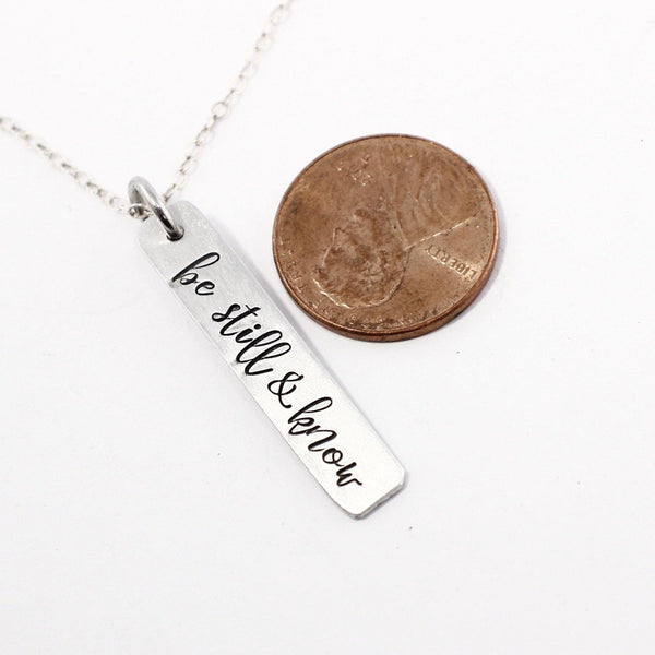 """be still & know"" Necklace / Charm - Sterling Silver, Gold Filled or Rose Gold Filled"