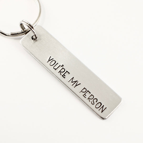 """You're my person"" Hand Stamped Keychain or Clip"