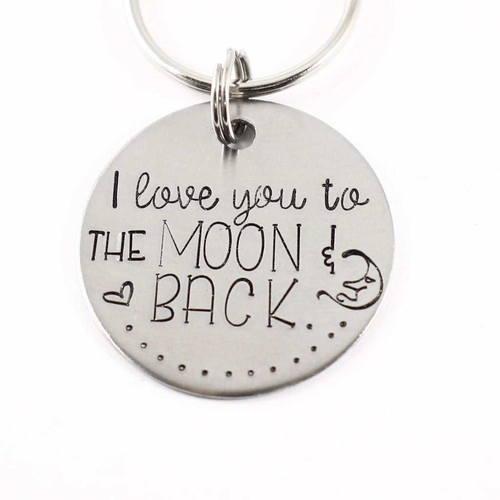 """I love you to the moon and back"" Stainless Steel keychain."