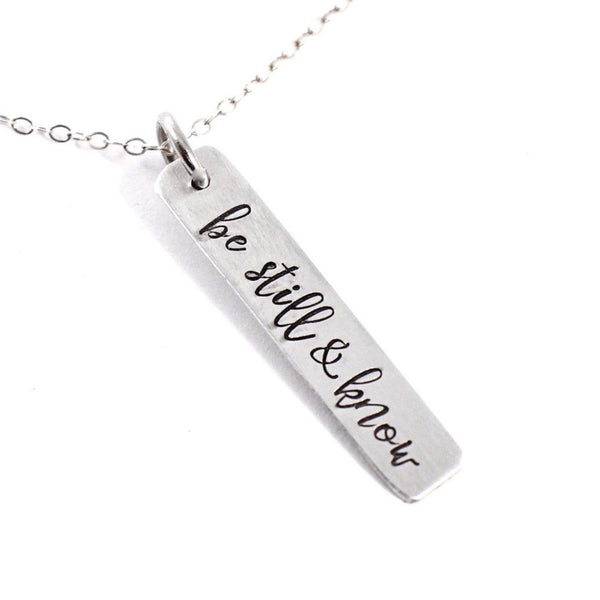 """be still & know"" Necklace / Charm - Sterling Silver"