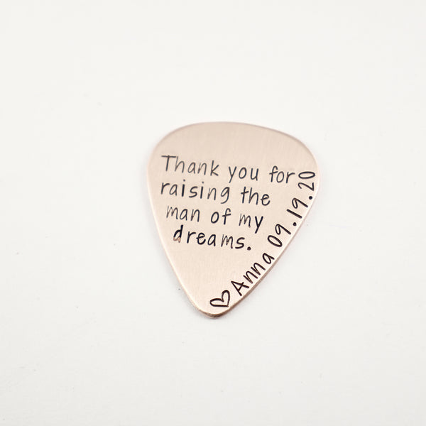 """Thank you for raising the man of my dreams"" Guitar Pick with NAME and DATE - Guitar Pick - Completely Hammered - Completely Wired"