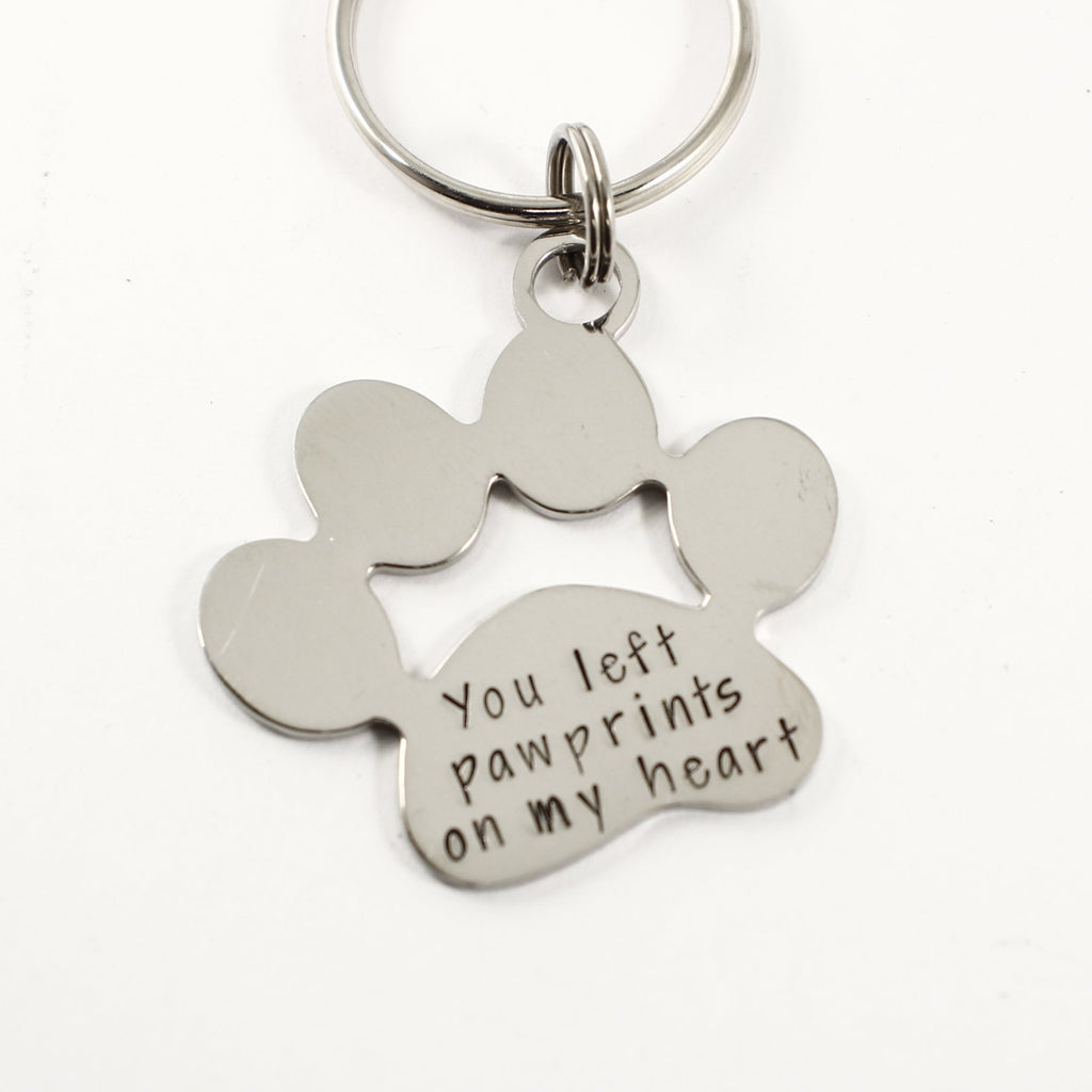 """You left pawprints on my heart"" Stainless Steel keychain - Discounted and ready to ship"