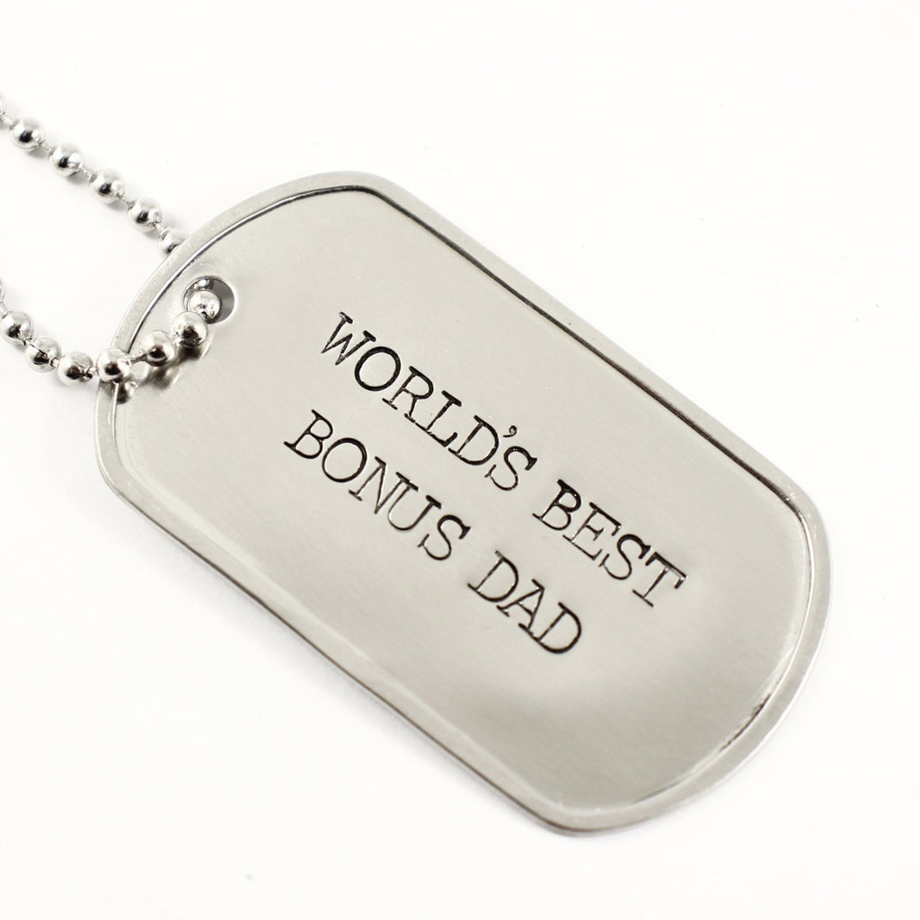 """WORLD'S BEST BONUS DAD"" - Personalized, Dog Tag Necklace / keychain - Necklaces - Completely Hammered - Completely Wired"